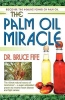 The Palm Oil Miracle thumbnail